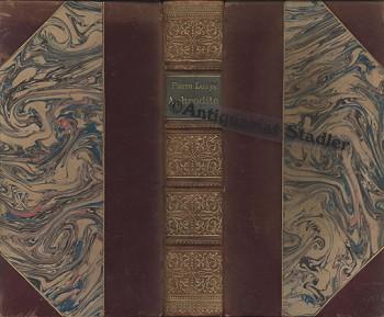 Aphrodite. Moeurs antiques. 5 Bücher in einem Band. In franz. Sprache.