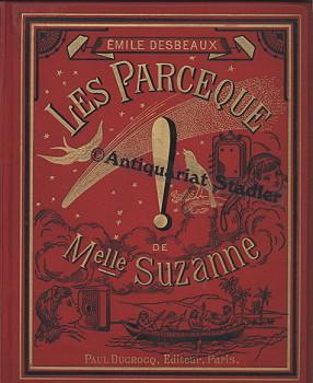 Les Parceque de Mademoiselle Suzanne. In französ. Sprache.
