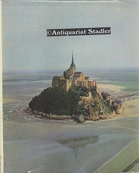 Le Mont Saint-Michel. Poeme de Guillaume de Deguileville. Photographies de Pierre Belzeaux In franz. Sprache. 1. Aufl.