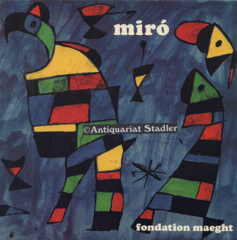 Joan Miro. Peintures - Sculptures - Dessins - Céramiques 1956 - 1979