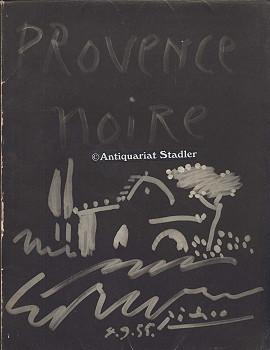Provence Noire. Couverture originale Picasso.