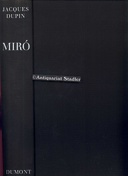 Joan Miro. Leben u. Werk. [Übertr. aus d. Franz.: Lothar Klünner u. Johannes Hübner].