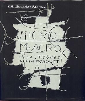 Micromacro. 8 Novographien von Heinz Trökes. Dichtungen von Alain Bosquet. Galerie Parnass Wuppertal. Dichtungen in französ. Sprache. Erstausgabe.