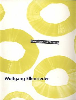 Wolfgang Ellenrieder (Ausstellung) Neue Galerie Dachau u. Heimatmuseum Starnberg. Auflage: 700.