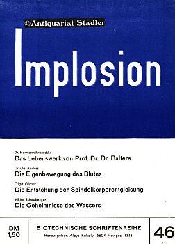 Implosion. Biotechnische Schriftenreihe Heft 46.