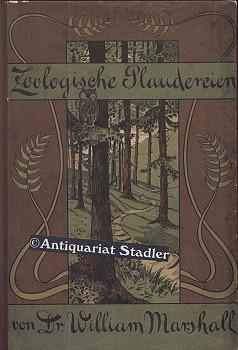 Zoologische Plaudereien. Dritte Sammlung der Plaudereien und Vorträge.
