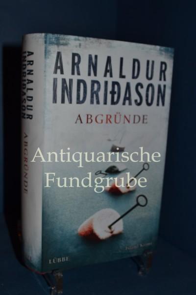 Abgründe : Island-Krimi. Arnaldur Indridason. Übers. aus dem Isländ. von Coletta Bürling, Lübbe-Hardcover
