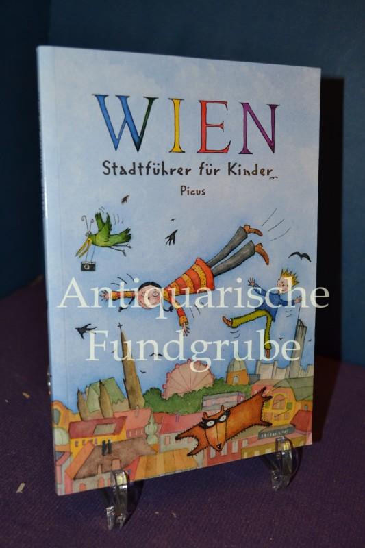 Wien Stadtführer für Kinder