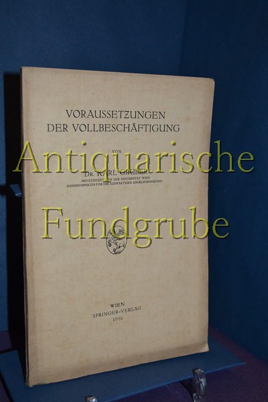 Voraussetzungen Der Vollbeschäftigung - Karl Gruber