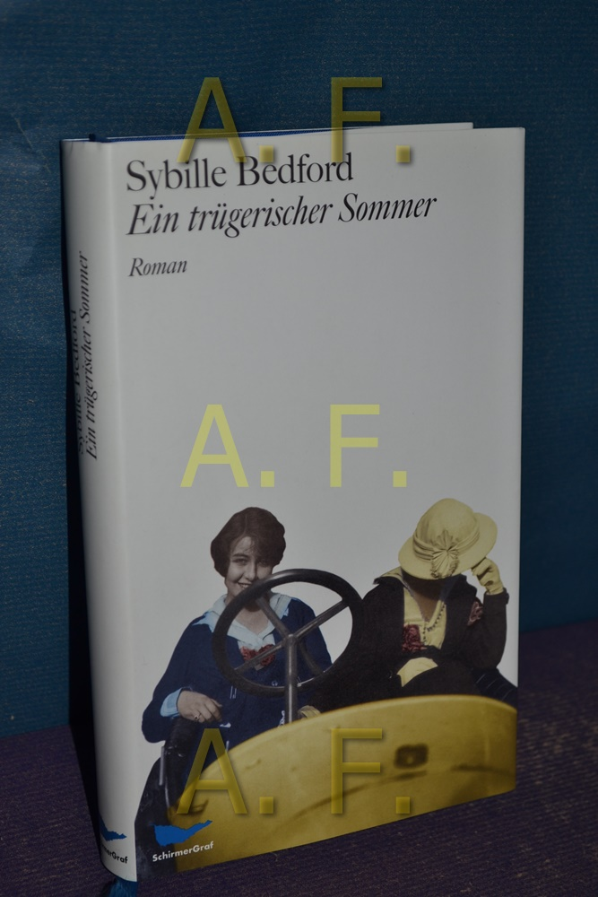 Ein trügerischer Sommer - Bedford, Sybille
