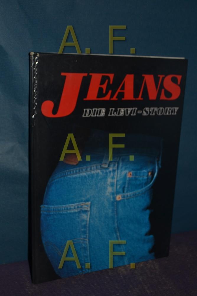 Jeans : Levi Strauss , eine kalifornische Saga. Text:. [Übers.: Alfred P. Zeller] Dt. Lizenzausg. - Dupuy, Pierre