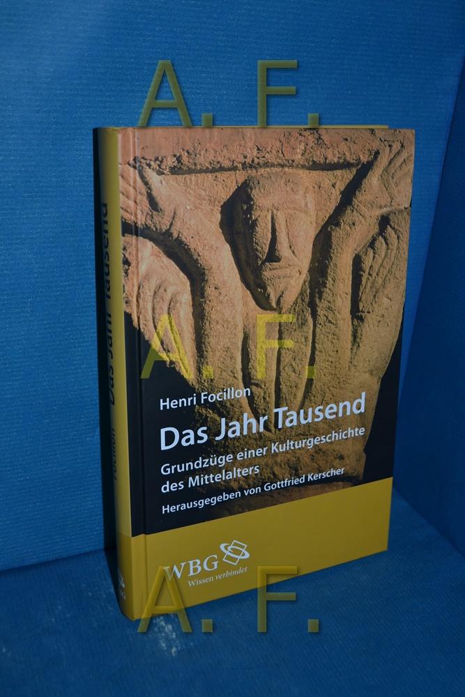 Das Jahr Tausend : Grundzüge einer Kulturgeschichte des Mittelalters