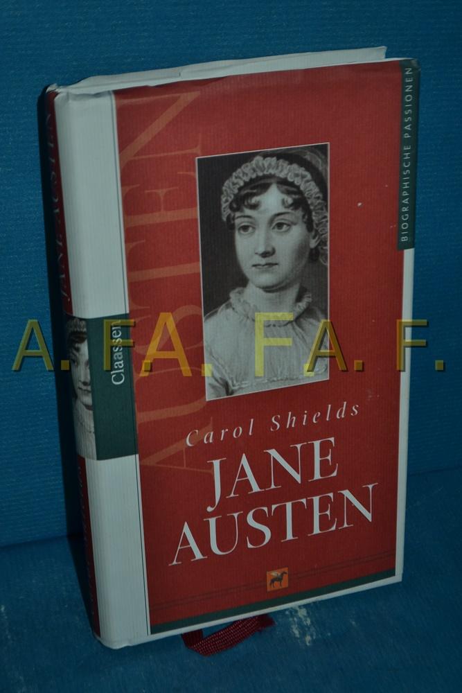 Jane Austen Carol Shields. Aus dem Engl. von Margarete Längsfeld - Shields, Carol