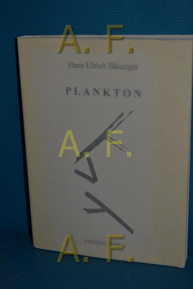 Plankton. - Bänziger, Hans Ulrich