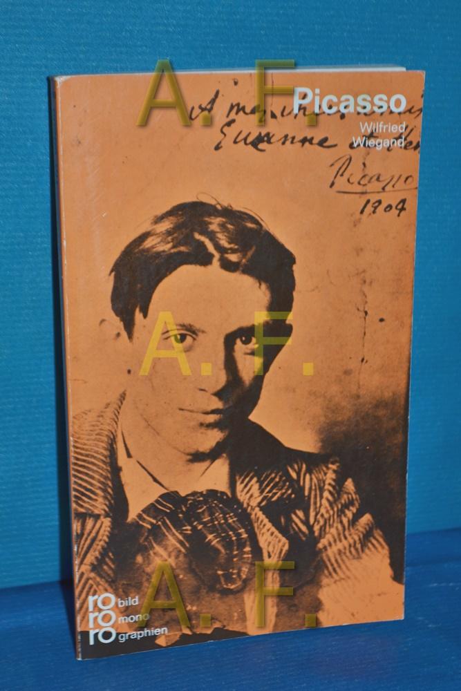Pablo Picasso : mit Selbstzeugnissen u. Bilddokumenten. dargest. von / Rowohlts Monographien , Bd. 205 17. Aufl. 81. - 83. Tsd. - Wiegand, Wilfried