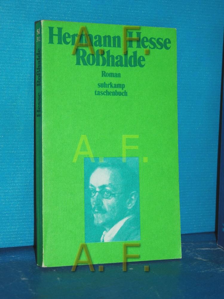 Rosshalde : Roman. Suhrkamp-Taschenbücher 312 1. Aufl. - Hesse, Hermann