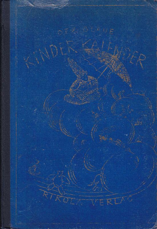 Der Blaue Kinderkalender für das Jahr 1922. Ein Jahrbuch für die Jugend.