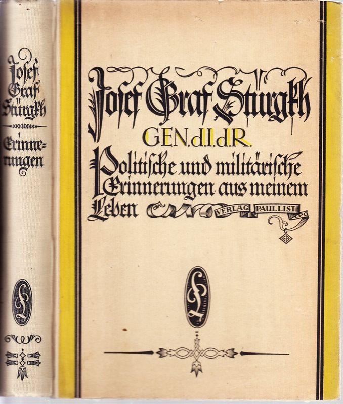 STÜRGKH, Josef Politische und militärische Erinnerungen.
