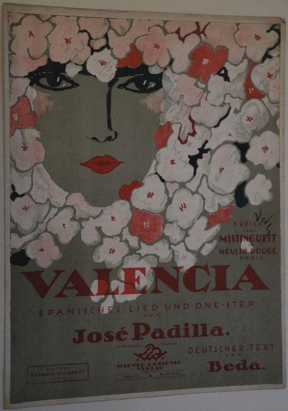 Valencia. Spanisches Lied und One-Step. Kreiert von Mistinguett im Moulin Rouge. Paris. Deutscher Text von Beda (Umschlagtitel).