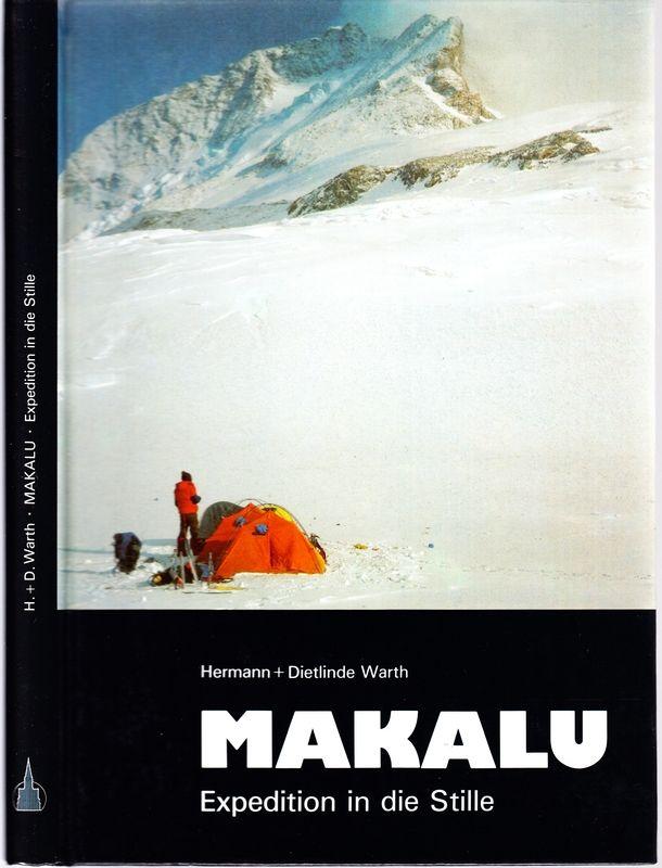WARTH, Hermann - WARTH, Dietlinde Makalu. Expedition in die Stille.