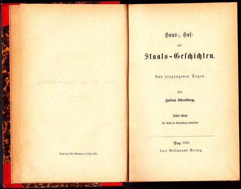 Haus-, Hof- und Staats-Geschichten. Aus vergangenen Tagen. Erster Band und zweiter Band in einem Buch gebunden.