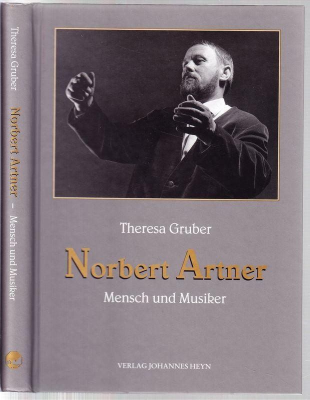 Norbert Artner. Mensch und Musiker.
