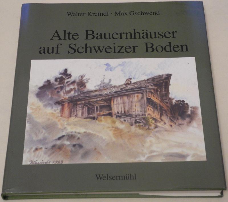Alte Bauernhäuser auf Schweizer Boden.