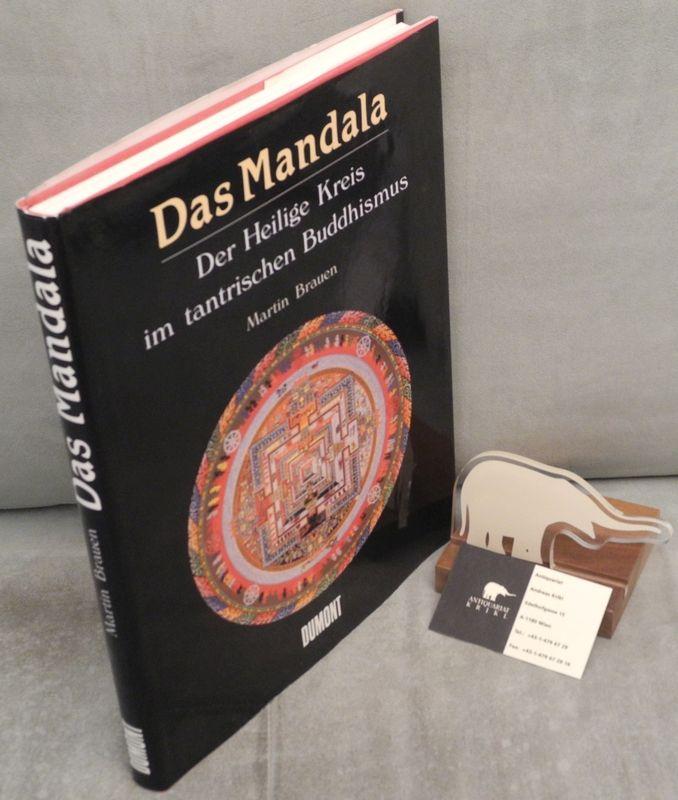 Das Mandala. Der Heilige Kreis im tantrischen Buddhismus. Mit Photographien von Peter Nebel und Doro Röthlisberger.