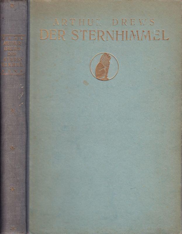 Der Sternhimmel in der Dichtung und Religion der alten Völker und des Christentums. Eine Einführung in die Astralmythologie.