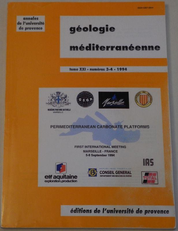 Geologie Mediterraneenne. Premediterranian Carbonate Platforms. First International Meeting Marseille - France (5-7 septembre 1994).