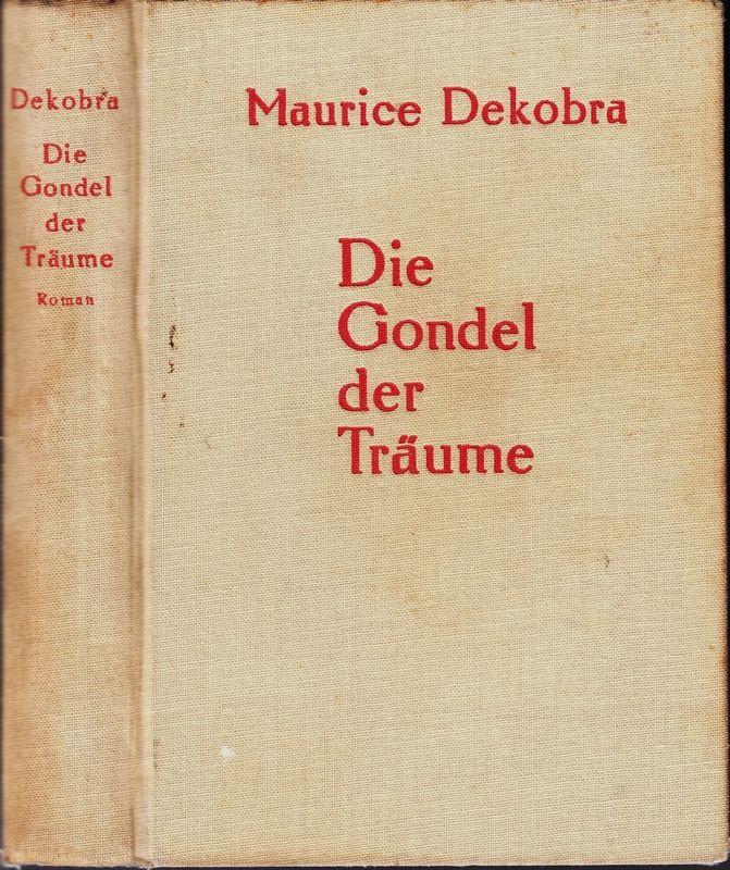 Die Gondel der Träume. Ein kosmopolitischer Roman.