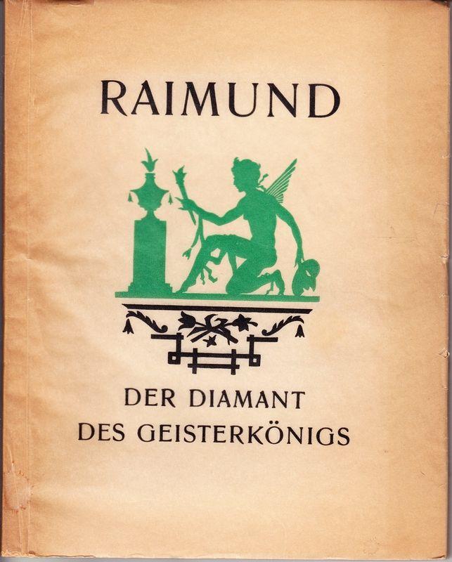 Der Diamant des Geisterkönigs. Illustriert von Alfred Hagel.