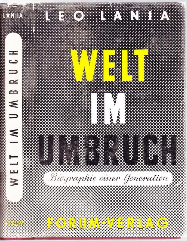 Welt im Umbruch. Biographie einer Generation.