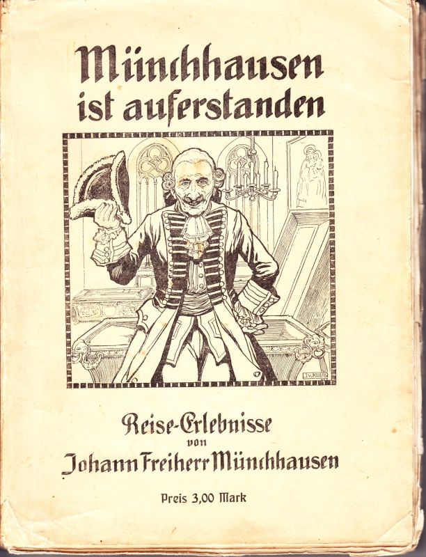 Münchhausen ist auferstanden. Auszüge aus den Tagebüchern.