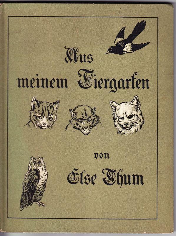 Aus meinem Tiergarten. Buchschmuck von R[udolf] Trache.