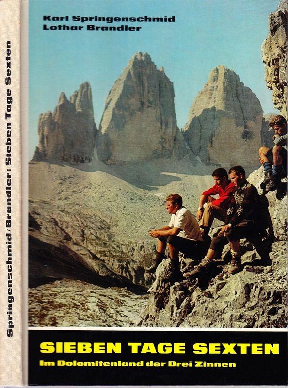 Sieben Tage Sexten. Im Dolomitenland der Drei Zinnen.