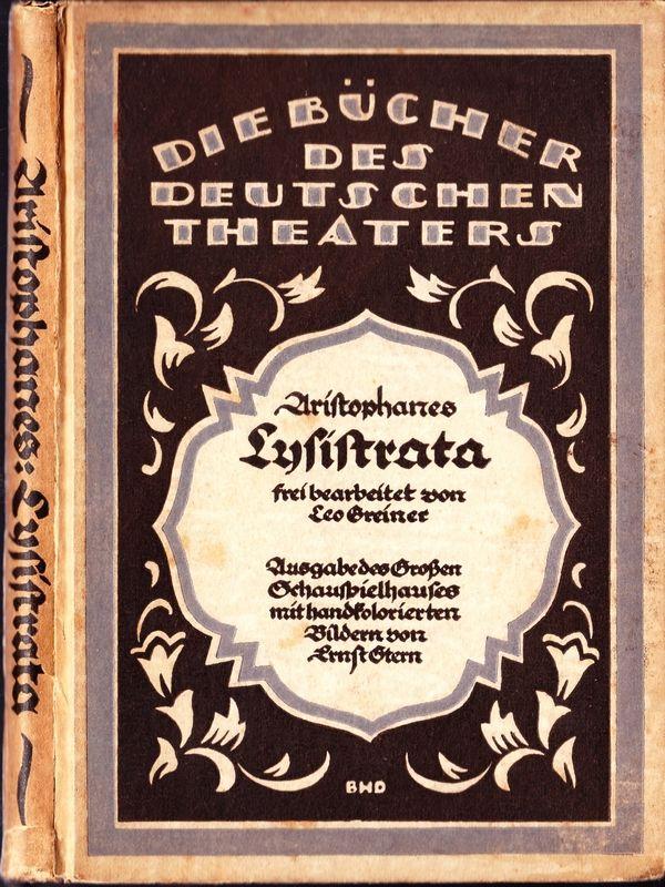 Lysistrata. Komödie frei nach Aristophanes von Leo Greiner.