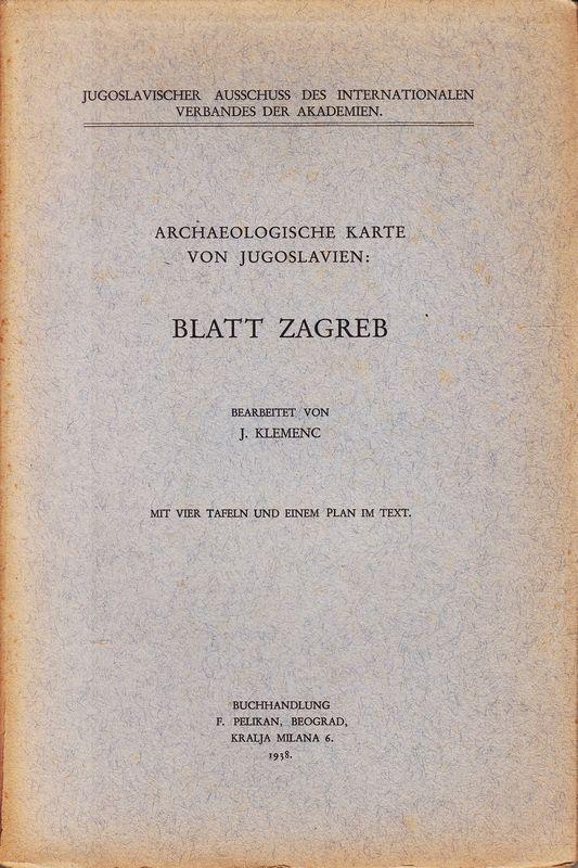 Archaeologische Karte von Jugoslavien: Blatt Zagreb.