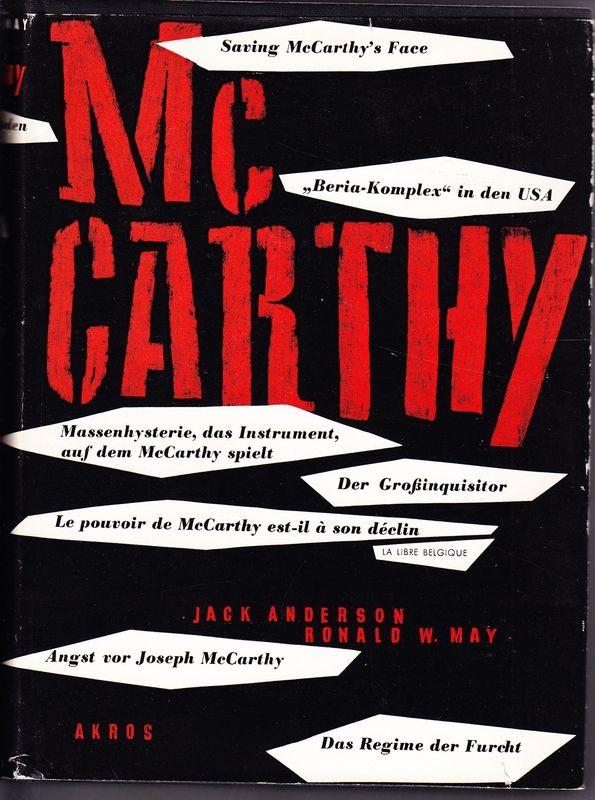 McCarthy. Der Mann, der Senator, der McCarthysmus.