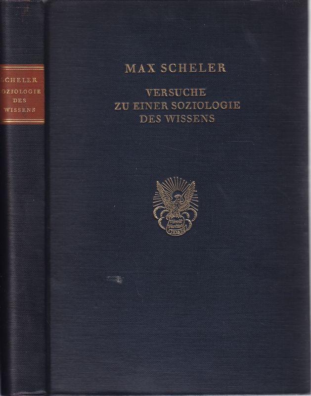 Versuch zu einer Soziologie des Wissens. Hrsg. im Auftrage d. Forschungsinst. f. Sozialwiss, in Köln.