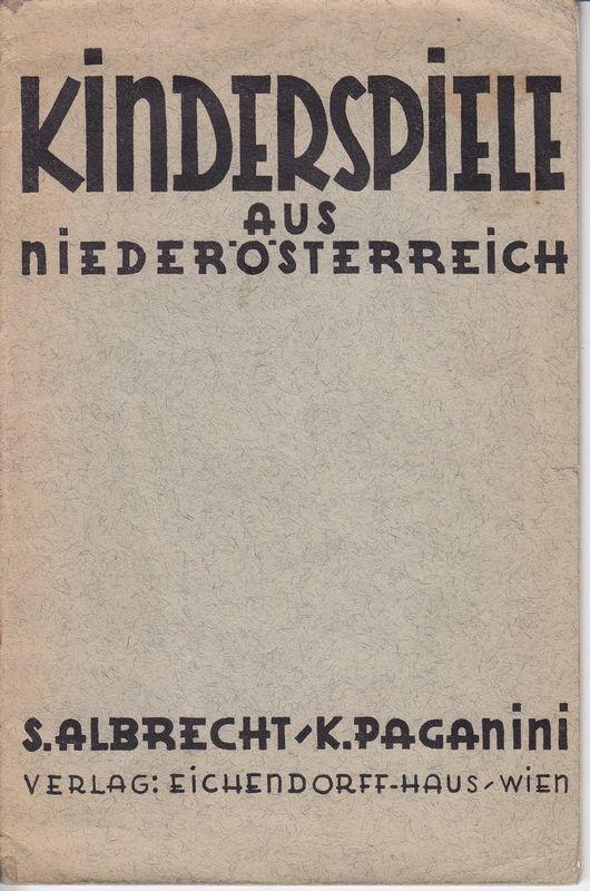 Kinderspiele aus Niederösterreich.