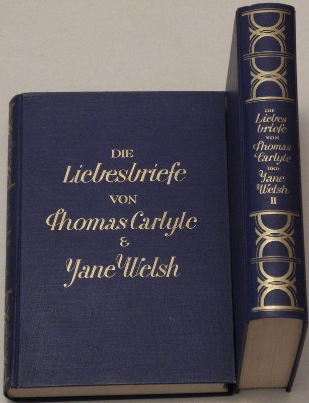 Die Liebesbriefe von Thomas Carlyle und Jane Welsh.