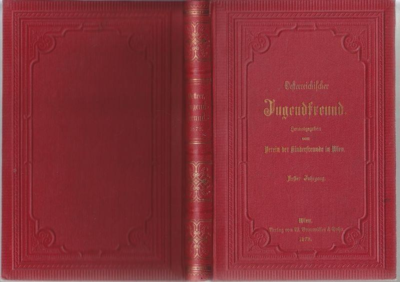 OESTERREICHISCHER JUGENDFREUND. Hrsg. v. Verein der Kinderfreunde in Wien.