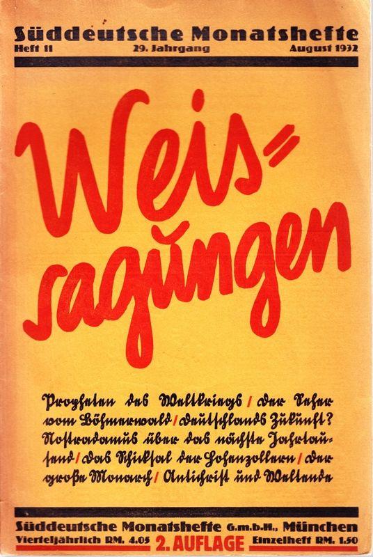 WEISSAGUNGEN. Süddeutsche Monatshefte.