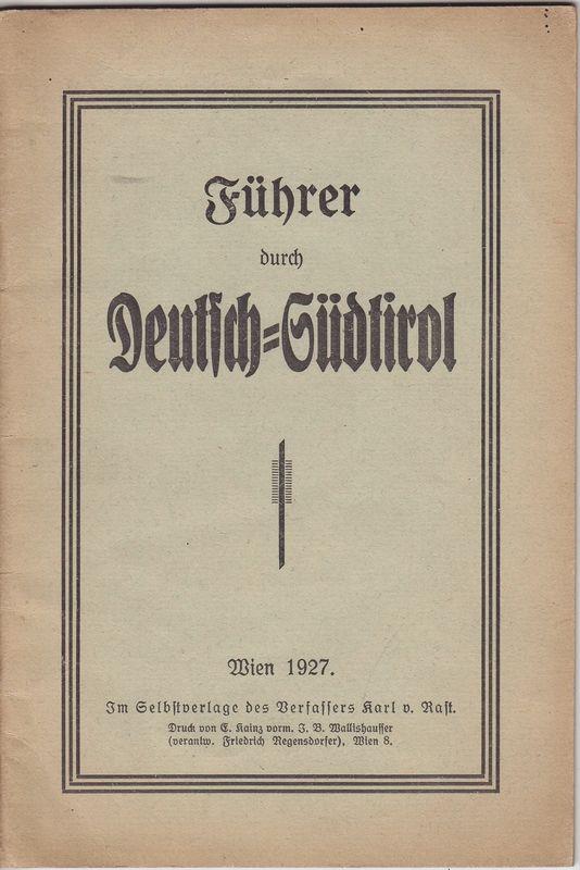 Führer durch Deutsch-Südtirol.