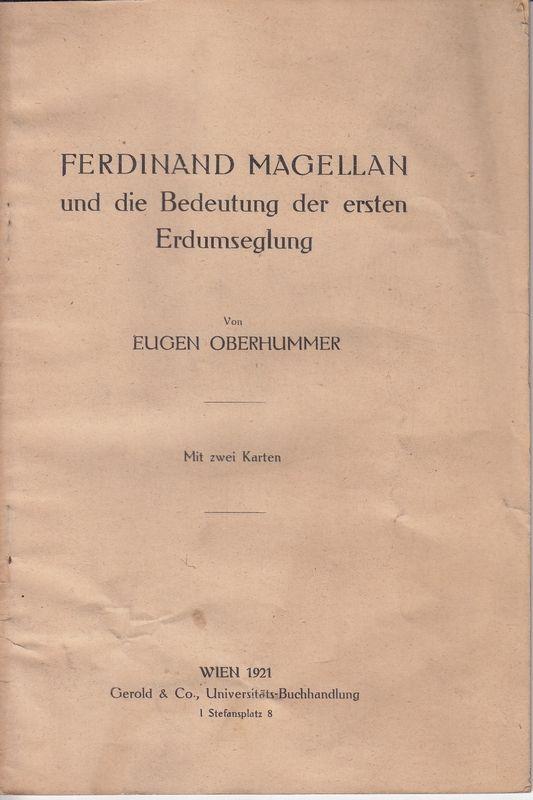 Ferdinand Magellan und die Bedeutung der ersten Erdumseglung.