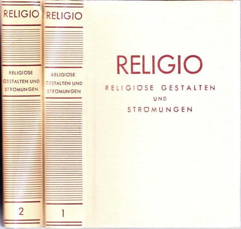 RELIGIO. Religiöse Gestalten und Strömungen (Einbdtitel).