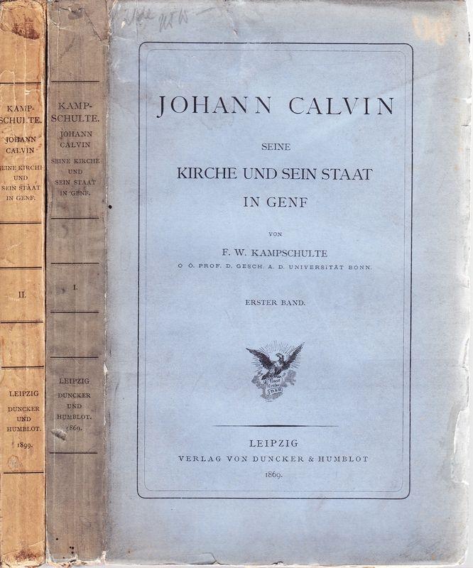 Johann Calvin, seine Kirche und sein Staat in Genf.