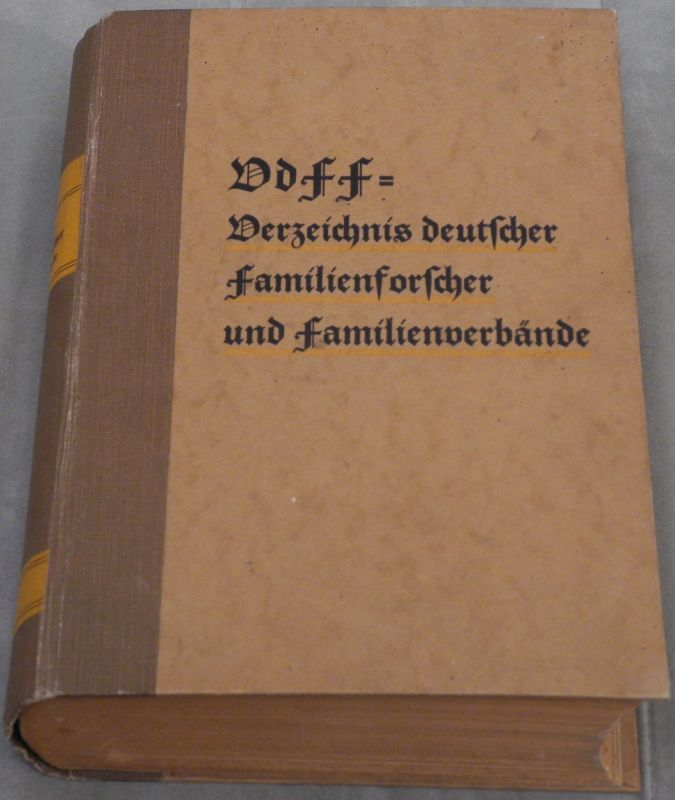 VdFF = Verzeichnis deutscher Familienforscher und Familienverbände, Familienstiftungen und Familienkundlicher Vereinigungen.