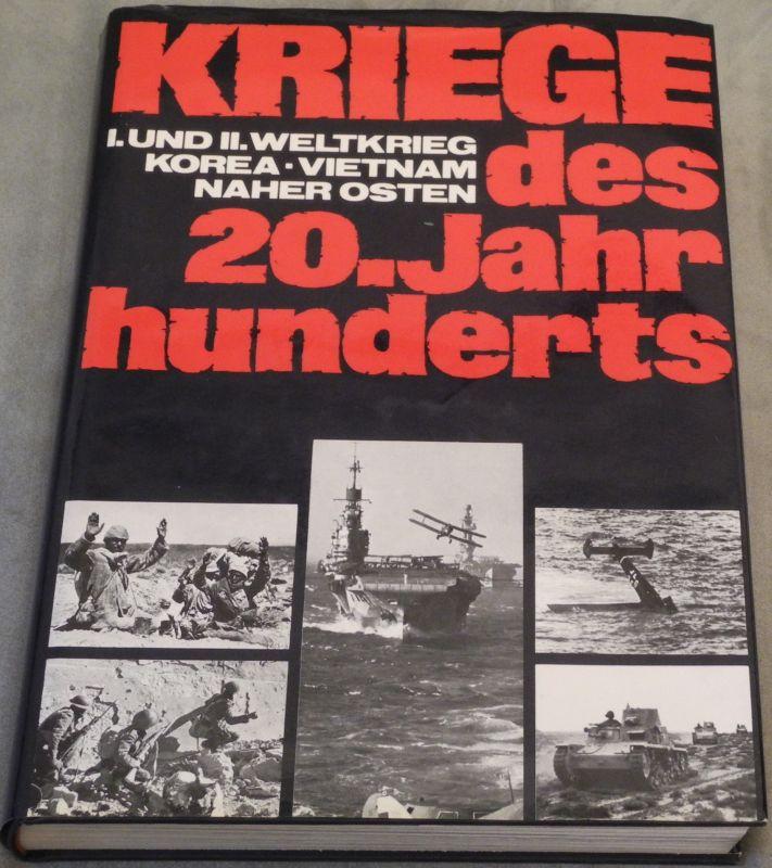 KRIEGE des 20.Jahrhunderts. Aus dem Engl. übetr. v. J.Emcke, H.Millenet u. U.Mohr.